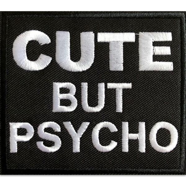 cute but psycho - tygmärke